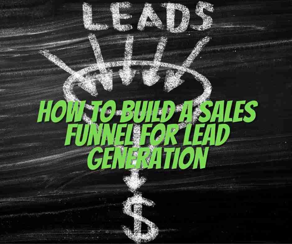 how to build a sales funnel for lead generation