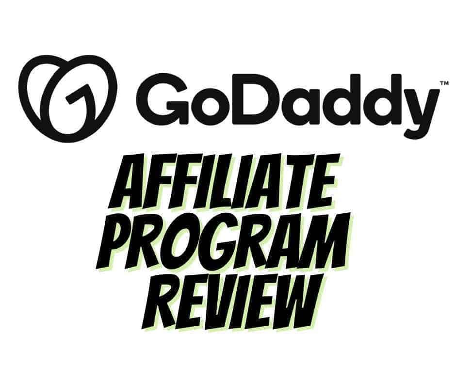 godaddy affiliate program review