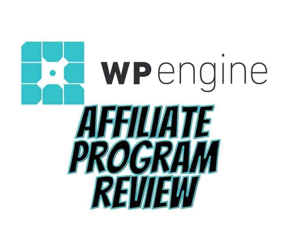 wp engine affiliate program review