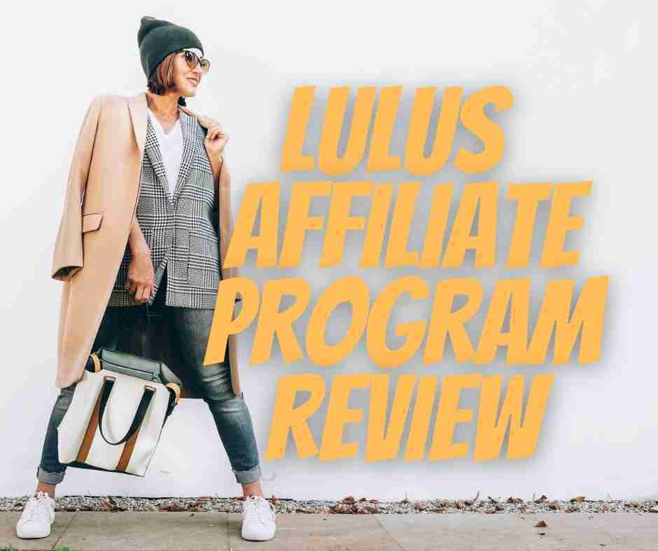 lulus affiliate program review